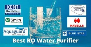12 Best RO Water Purifier in India 2021 Expert Reviews