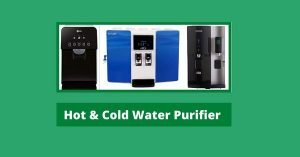 Best Hot and Cold Water Purifier in India – Reviews