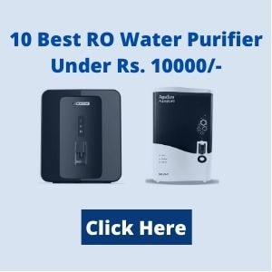 Best Ro Water Purifier Under Rs. 10000 Min