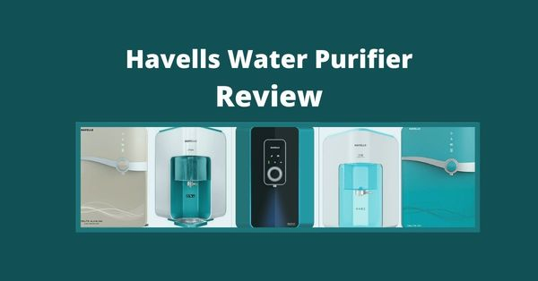 10 best Havells Water purifier in India 2021 | Expert Review